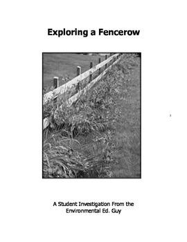 Exploring A Fencerow
