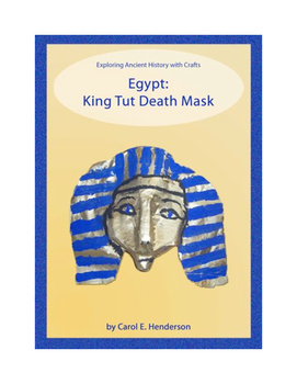 Exploring Ancient History with Crafts:  Egypt, King Tut De