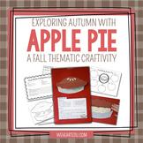 Exploring Apple Pie Craftivity