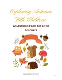 Exploring Autumn (Fall) with Children Resource Pack (pre-k)