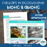 Exploring Biotic and Abiotic Factors (MS-LS2-1)