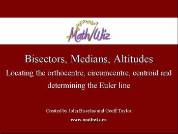 Exploring Bisectors - Medians - Altitudes
