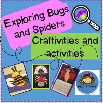 Exploring Bugs and Spider - Craftivities and Activities