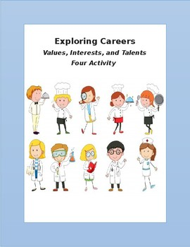 Careers, Exploring Career Worksheets, Exploring Talents, Interests and Values