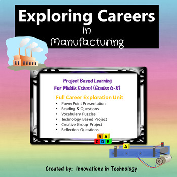 Exploring Careers:  Manufacturing