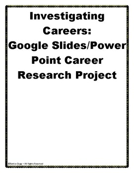 investigating careers google slides or power point project
