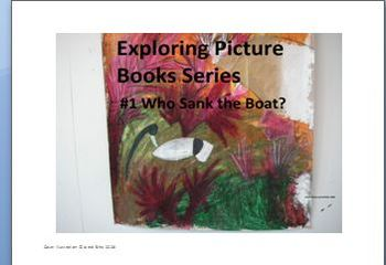 Exploring Children's Picture Books #1 Who Sank the Boat? - Pamela Allen