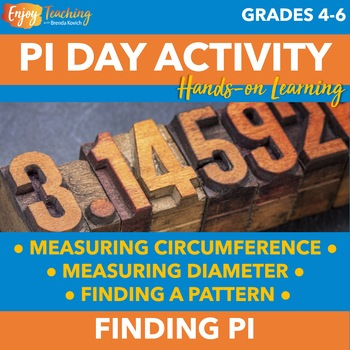 Pi Day Activity - Measuring Circumference and Diameter