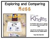 Exploring & Comparing Mass
