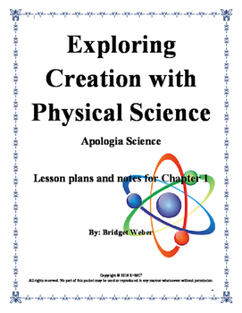 Apologia Exploring Creation with Physical Science Chapter 1 Teacher Guide