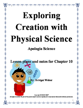 Apologia Exploring Creation with Physical Science Chapter 10 Teacher Guide