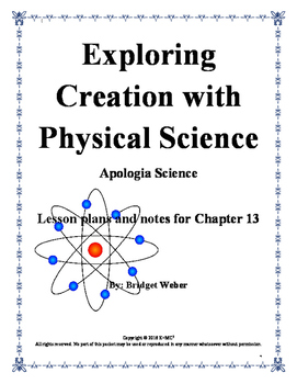 Apologia Exploring Creation with Physical Science Chapter 13 Teacher Guide