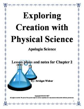 Apologia Exploring Creation with Physical Science Chapter 2 Teacher Guide