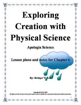 Apologia Exploring Creation with Physical Science Chapter 6 Teacher Guide
