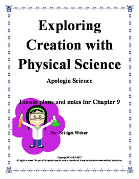 Apologia Exploring Creation with Physical Science Chapter 9 Teacher Guide