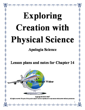 Apologia Exploring Creation with Physical Science Chaptr 14 Teacher Guide