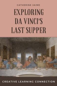 Exploring Da Vinci's Last Supper