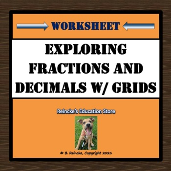 Exploring Decimals and Fractions with Grids