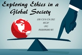 Exploring Ethics in a Global Society