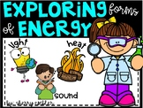 Exploring Forms of Energy (Light, Heat & Sound)