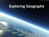 Exploring Geography PowerPoint