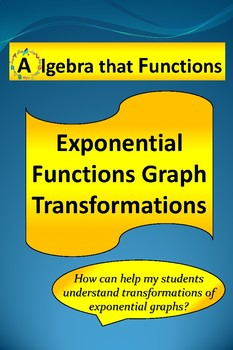 Exponential Functions Graph Transformations