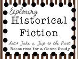 Exploring Historical Fiction: A Genre Study