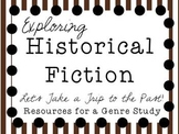 Exploring Historical Fiction: A Genre Study