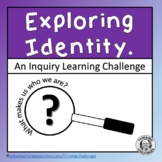 Inquiry Based Learning Activities about Identity
