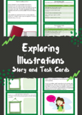 Exploring Illustrations Story and Task Cards