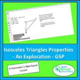 Geometry - Isosceles Triangles Properties - An Exploration - GSP