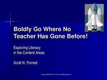 Exploring Literacy in the Content Areas: Boldly Go! (PPt)