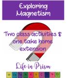 Exploring Magnetism for Preschool-1st Graders