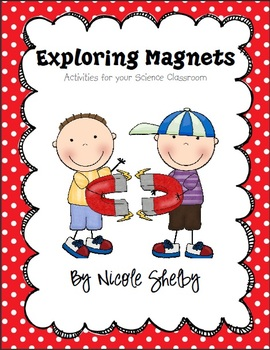 Exploring Magnets Unit