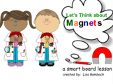 Exploring Magnets for Beginning Learners Smart Board Lesson