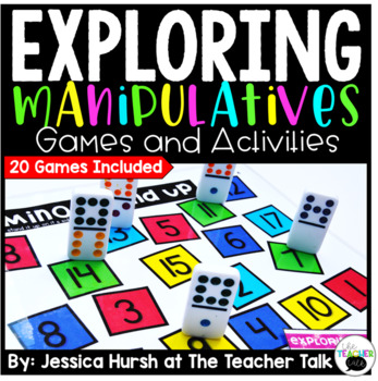 Exploring Manipulatives Games and Activities