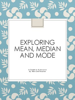 Exploring Mean, Median and Mode