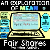 Exploring Mean with Fair Shares