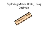 Exploring Metric Units