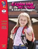 Exploring My School & Local Community