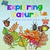 Exploring Nature! {science}