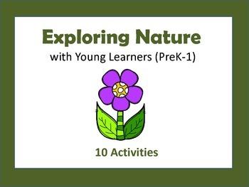 Exploring Nature: Preschool to First Grade Units (K-1)