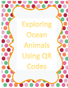 Exploring Ocean Animals Using QR Codes