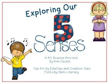 Exploring Our 5 Senses: A K/1 Science Mini-Unit