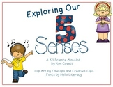 Exploring Our 5 Senses: A K/1 Science Mini-Unit