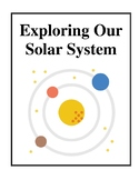 Exploring Our Solar System, Science and Social Studies Activities and Worksheets