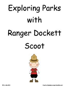 Exploring Parks with Ranger Dockett ~ Scoot Game ~ Language Arts ~ Task Cards