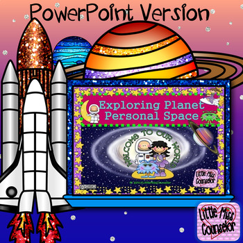 Exploring Planet Personal Space PowerPoint Guidance Lesson