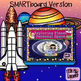 Exploring Planet Personal Space: SMARTboard School Counsel
