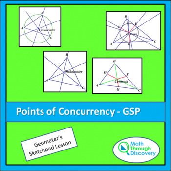 Geometry:  Points of Concurrency - An Exploration - GSP